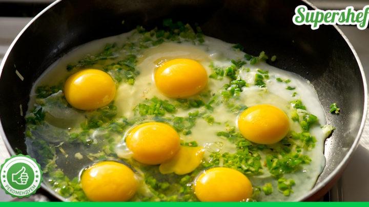 Рецепты вкусной жареной яичницы