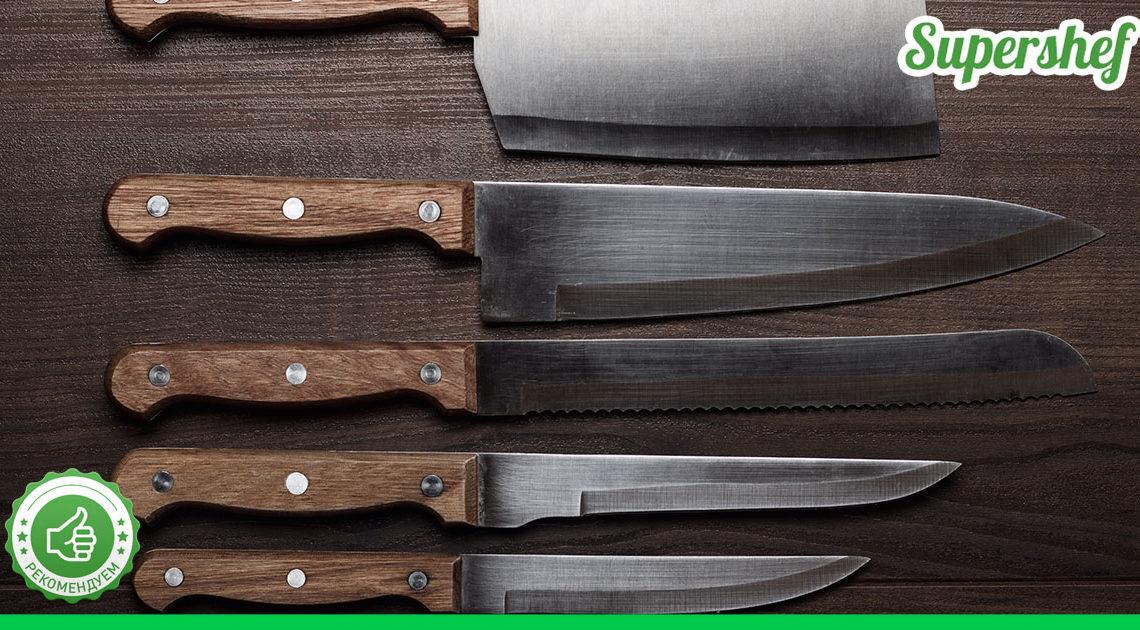 Как выбрать нож, который прослужит не один год